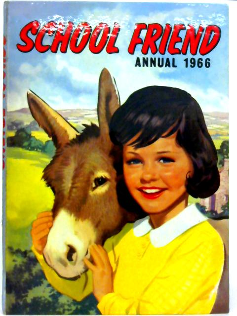 School Friend Annual 1966 By Various