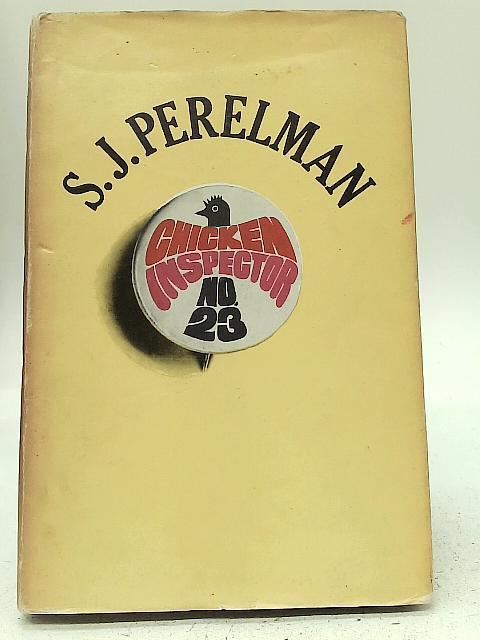Chicken Inspector No. 23 By S J Perelman