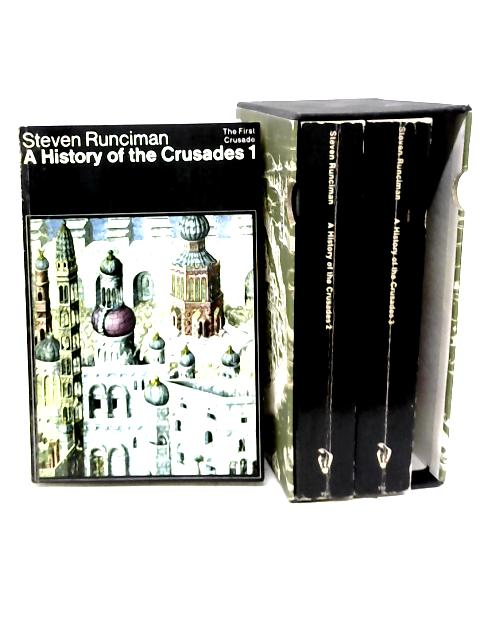 A History of The Crusades Vol I -III By Steven Runciman