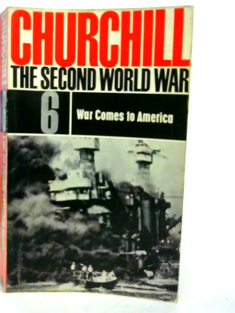 The Second World War Volume 6 - War Come to America By Winston Churchill