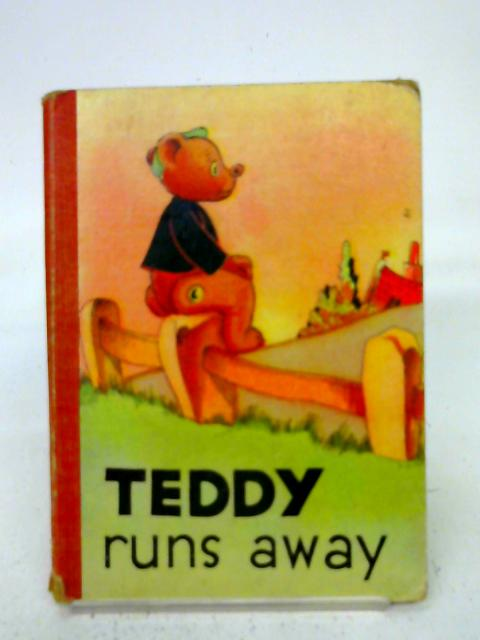 Teddy Runs Away By unstated