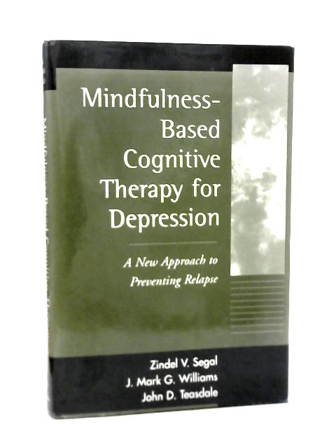 Mindfulness-Based Cognitive Therapy for Depression By Various