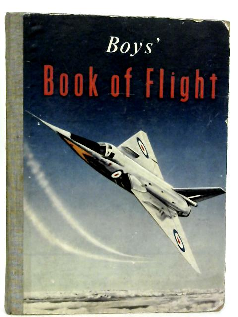 Boys' Book of Flight By Le Roi David