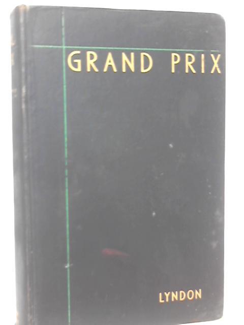 Grand Prix By Barrie Lyndon