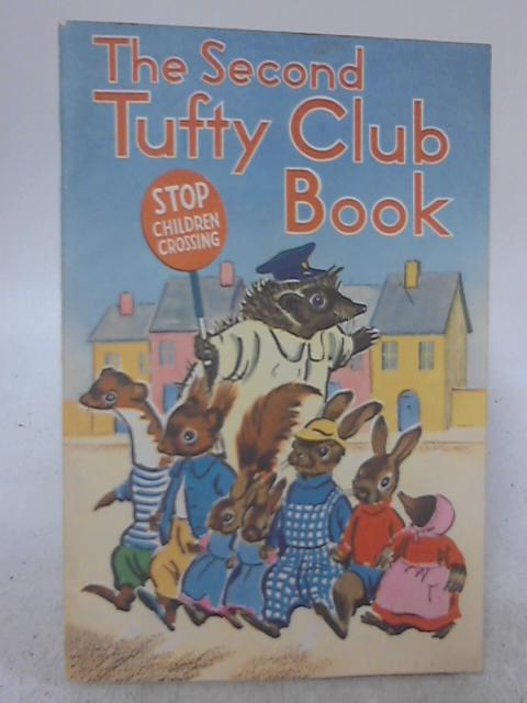 The Second Tufty Club Book By Elsie Mills
