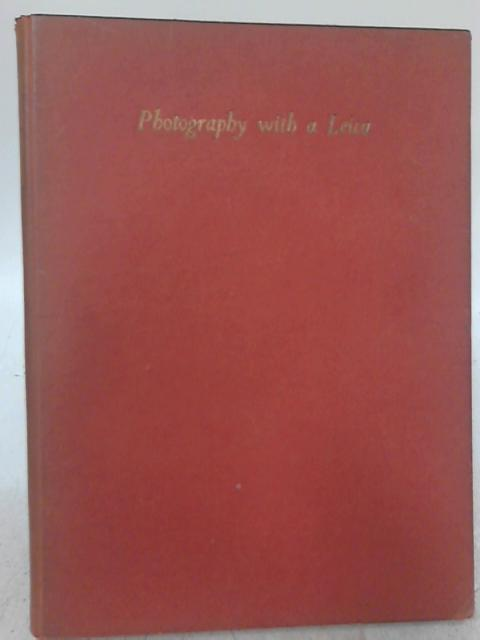 Photography With A Leica. By J. Allan Cash