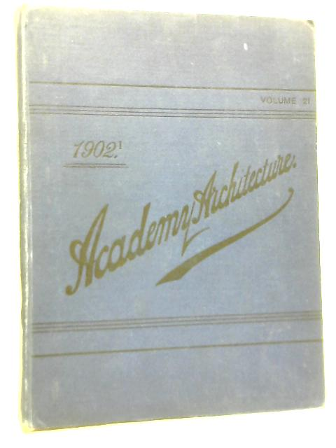 Academy Architecture And Architectural Review 1902 Vol 21 By Alex Koch