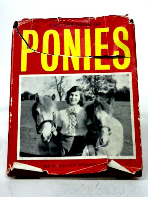 The Girl Book of Ponies By Barbara Woodhouse