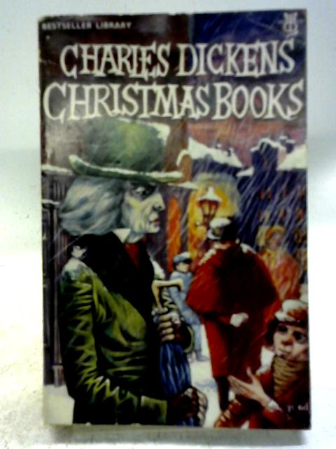 Christmas Books (Bestseller Library) By Charles Dickens