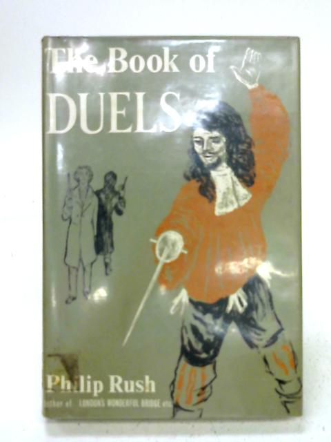 The book of duels By Philip Rush