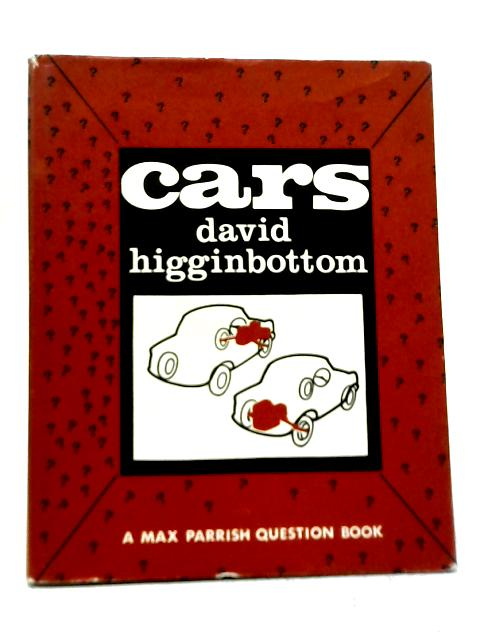 Cars A Max Parrish Question Book By David Higginbottom