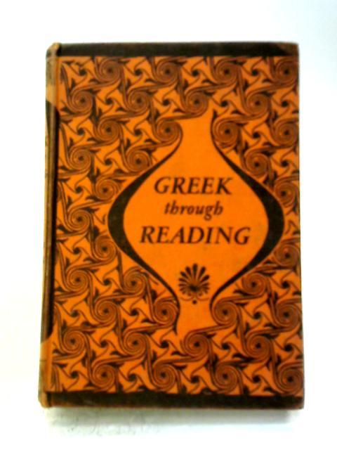 Greek Through Reading By J. A. & G. A. Nairn