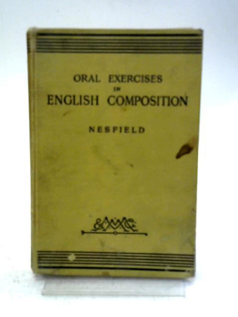 Oral Exercises in English Composition By J. C. Nesfield