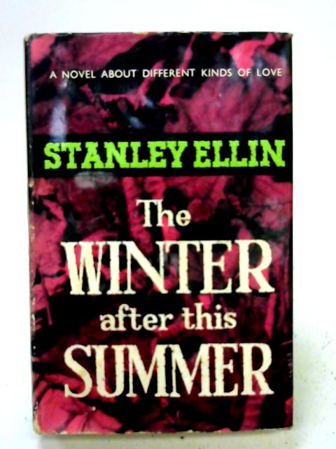 The Winter after this Summer By Stanley Ellin