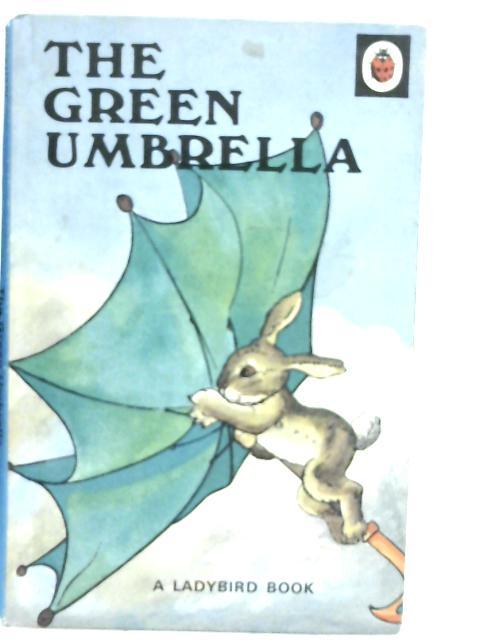 The Green Umbrella By A.J. Macgregor