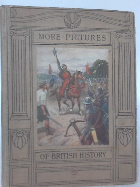More Pictures Of British History By E. L. Hoskyn
