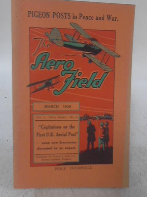 The Aero Field - Vol 3 No 2 March 1939