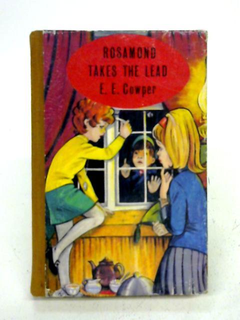 Rosamond Takes the Lead By E. E. Cowper