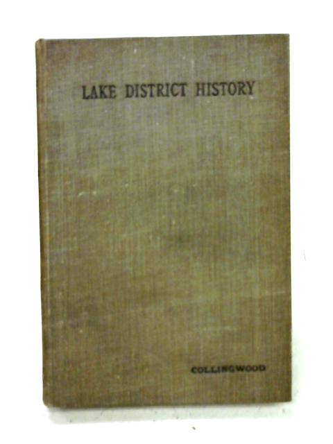 Lake District History By W.G. Collingwood