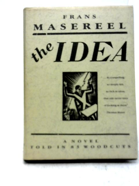 Story Without Words and The Idea By Frans Masereel