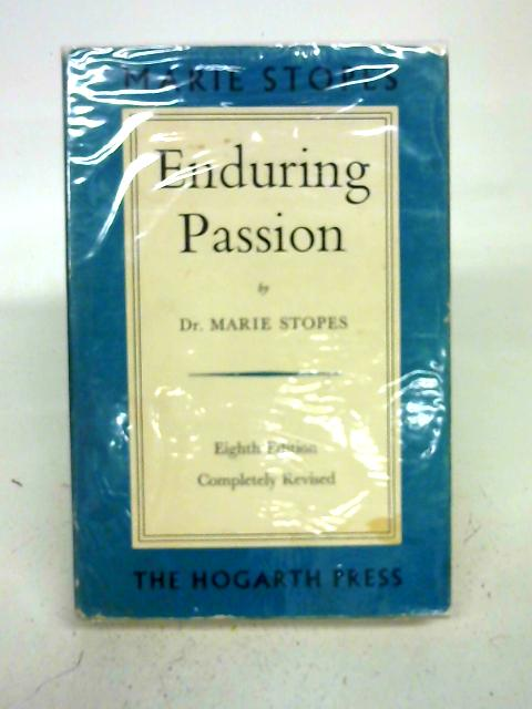 Enduring Passion By Marie Stopes