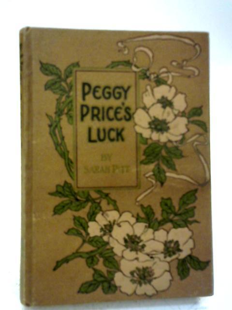 Peggy Price's Luck By Sarah Pitt