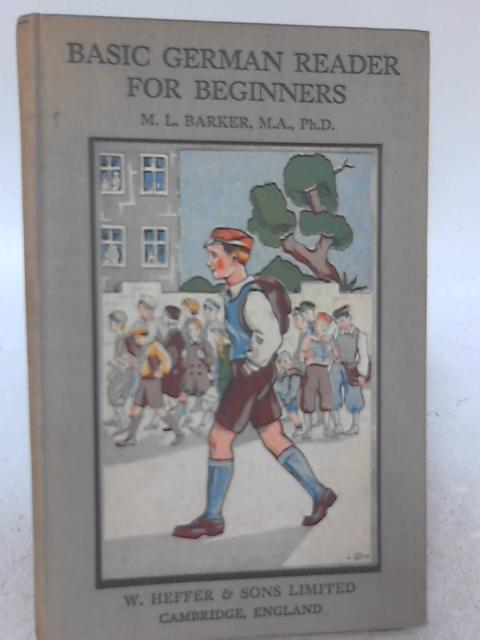 Basic German Readers for Beginners By M. L. Barker