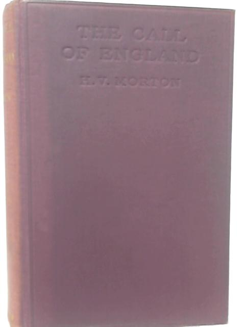 The Call Of England. By E. V. Morton