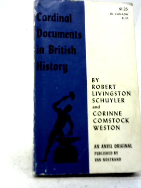 Cardinal Documents in British History By Robert Livingston Schuyler