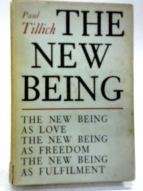 The New Being By P Tillich