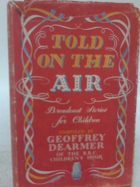 Told On the Air, Broadcast Stories For Children