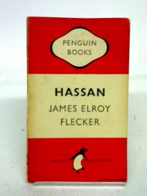 Hassan By James Elroy Flecker