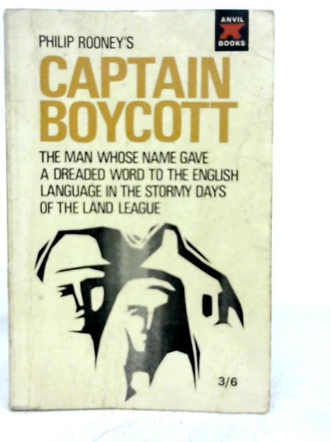 Captain Boycott By Philip Rooney