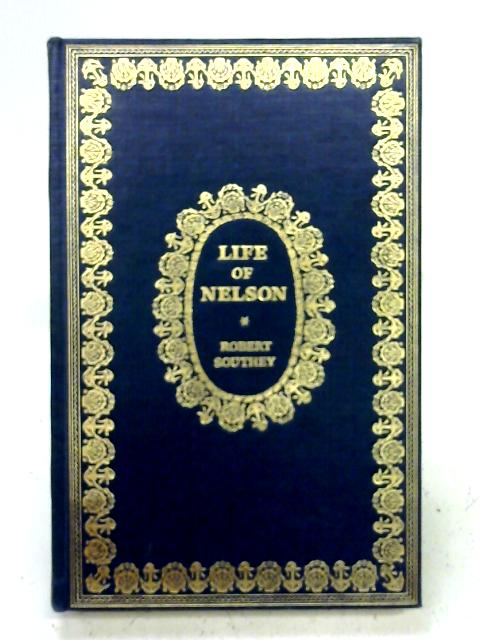 Life of Nelson By Robert Southey