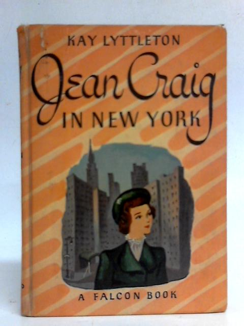 Jean Craig in New York By Kay Lyttleton