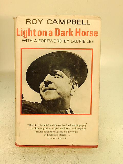Light on a Dark Horse By Roy Campbell