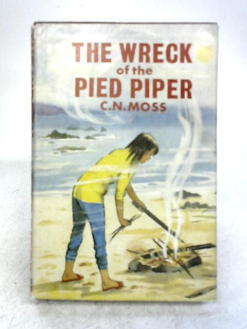 The Wreck of the Pied Piper By C. N. Moss