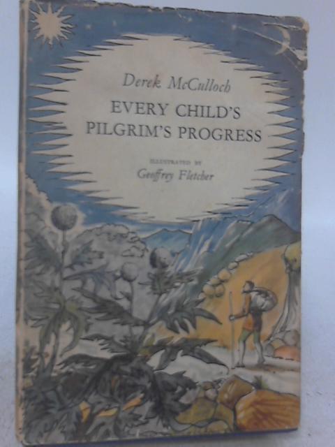 Every Child's Pilgrim's Progress By Derek Mcculloch