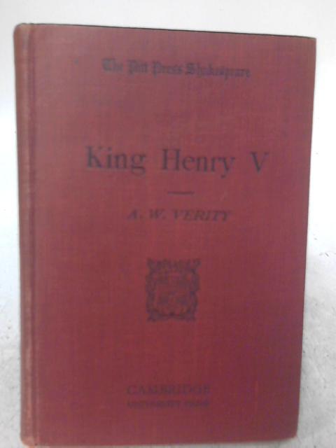 King Henry V By A. W. Verity