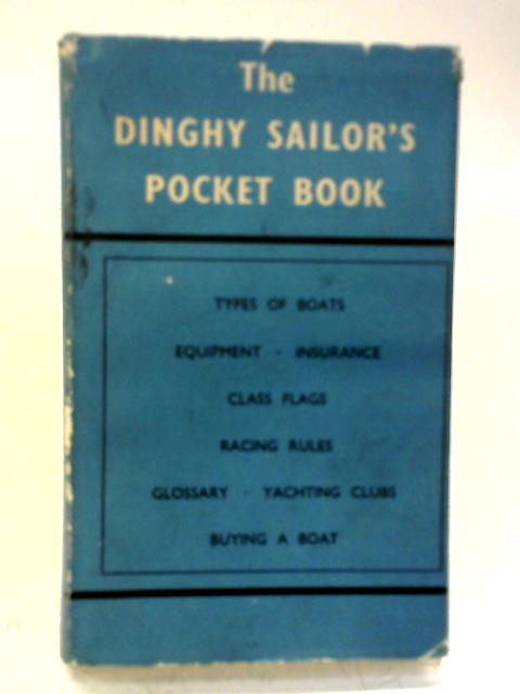 Dinghy Sailor's Pocket Book By Robin Steavenson