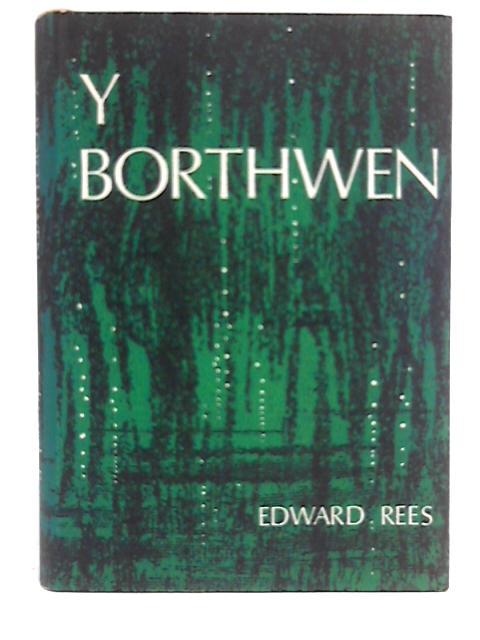 Y Borthwen By Edward Rees