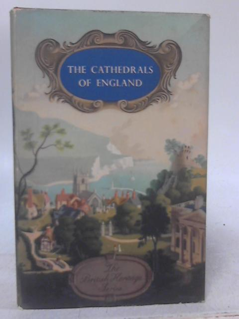 The Cathedrals of England By Harry Batsford and Charles Fry