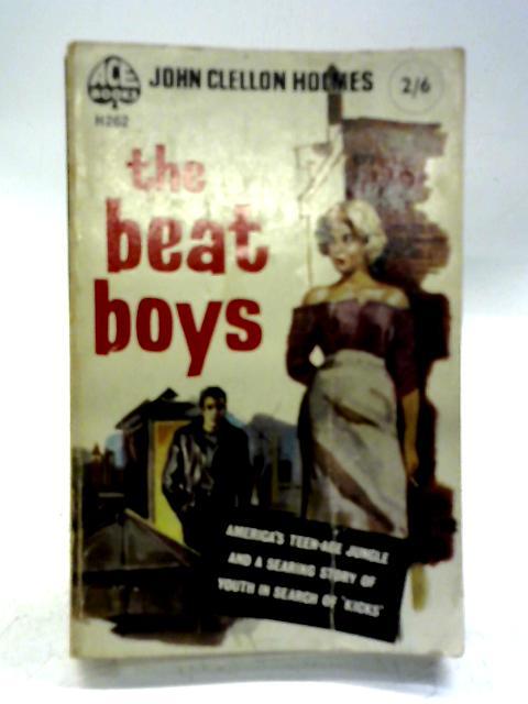 The Beat Boys By John Clellon Holmes