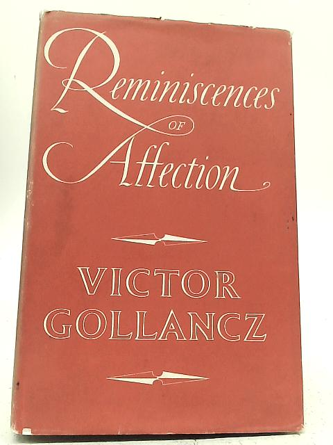 Reminiscences of Affection By V Gollancz