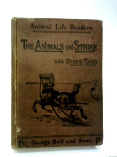 Animals On Strike and Other Tales By Edith Carrington