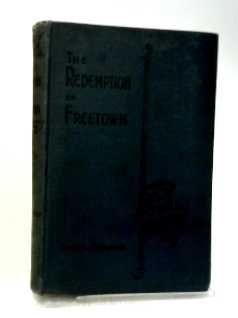The Redemption of Freetown By Charles M Sheldon