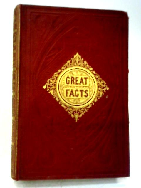 Great Facts By Frederick C Bakewell