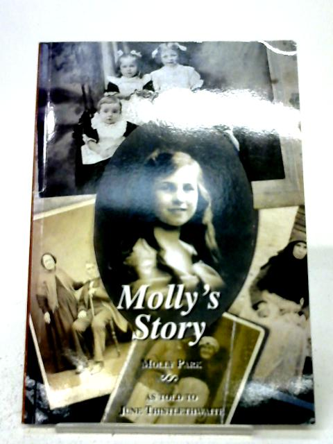 Molly's Story By June Thistlethwaite