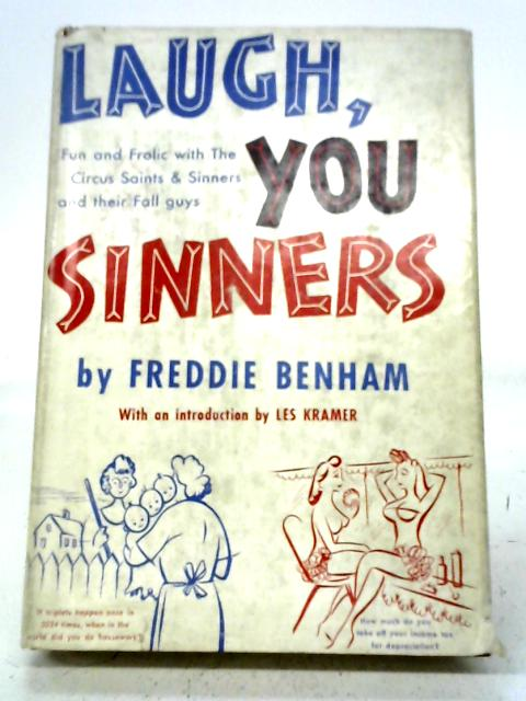 Laugh, You Sinners By Freddie Benham