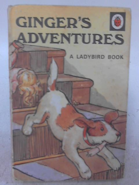 Ginger's Adventures - Ladybird Books Series 401 By A. J. MacGregor